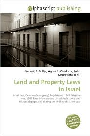 Land And Property Laws In Israel - Frederic P. Miller, Agnes F. Vandome, John McBrewster
