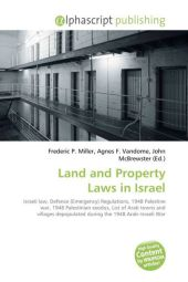 Land and Property Laws in Israel - Frederic P. Miller