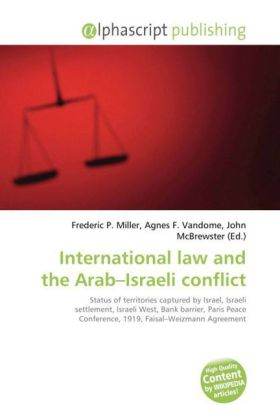 International law and the Arab Israeli conflict
