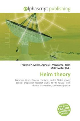 Heim theory - Miller, Frederic P. (Hrsg.) / Vandome, Agnes F. (Hrsg.) / McBrewster, John (Hrsg.)