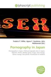 Pornography in Japan - Frederic P. Miller