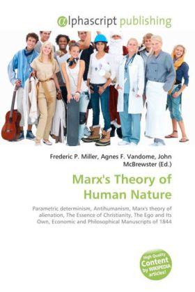Marx's Theory of Human Nature