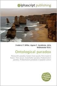 Ontological Paradox - Frederic P. Miller, Agnes F. Vandome, John McBrewster