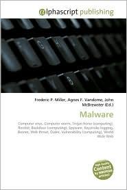 Malware - Frederic P. Miller, Agnes F. Vandome, John McBrewster