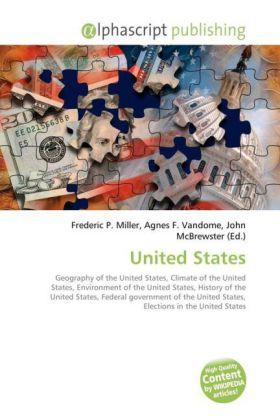 United States - Miller, Frederic P. (Hrsg.) / Vandome, Agnes F. (Hrsg.) / McBrewster, John (Hrsg.)
