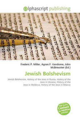 Jewish Bolshevism - Miller, Frederic P. (Hrsg.) / Vandome, Agnes F. (Hrsg.) / McBrewster, John (Hrsg.)