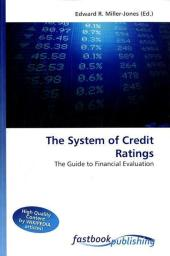 The System of Credit Ratings - Edward R. Miller-Jones