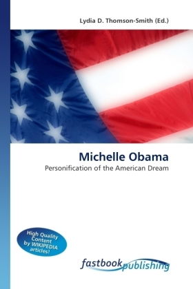 Michelle Obama - Personification of the American Dream - Thomson-Smith, Lydia D. (Hrsg.)