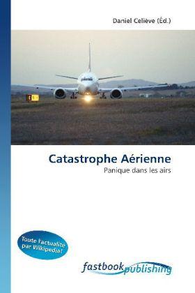 Catastrophe Aérienne - Panique dans les airs