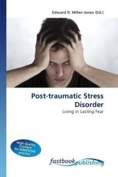 Post-traumatic Stress Disorder - Edward R. Miller-Jones