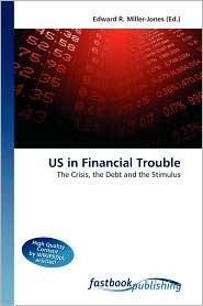 US in Financial Trouble - Edward R. Miller-Jones