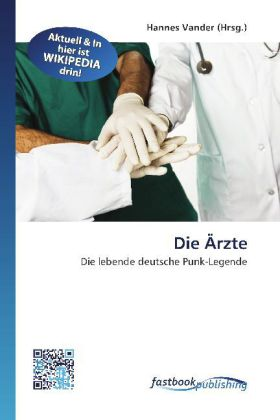 Die Ärzte - Die lebende deutsche Punk-Legende - Vander, Hannes (Hrsg.)