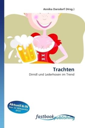 Trachten - Dirndl und Lederhosen im Trend - Darsdorf, Annika
