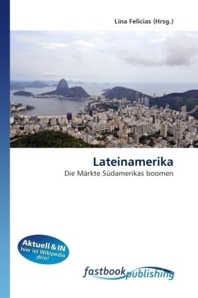 Lateinamerika - Die Märkte Südamerikas boomen - Felicias, Lina