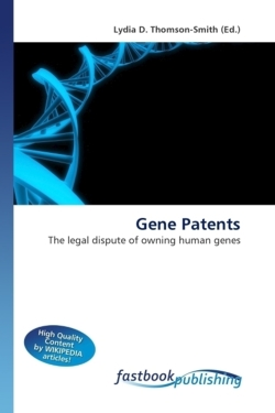 Gene Patents: The legal dispute of owning human genes
