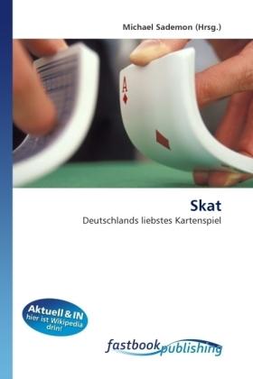 Skat - Deutschlands liebstes Kartenspiel - Sademon, Michael
