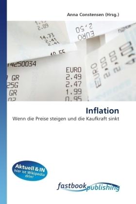 Inflation - Wenn die Preise steigen und die Kaufkraft sinkt - Constensen, Anna