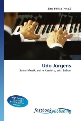 Udo Jürgens - Seine Musik, seine Karriere, sein Leben - Felicia, Lina