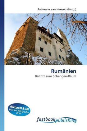 Rumänien - Beitritt zum Schengen-Raum - van Heeven, Fabienne