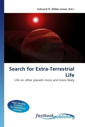 Search for Extra-Terrestrial Life - Life on other planets more and more likely - Miller-Jones, Edward R.