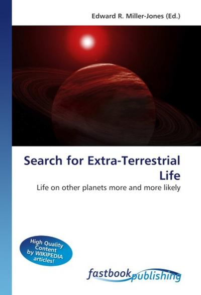 Search for Extra-Terrestrial Life - Edward R. Miller-Jones