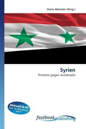 Syrien - Proteste gegen Autokratie