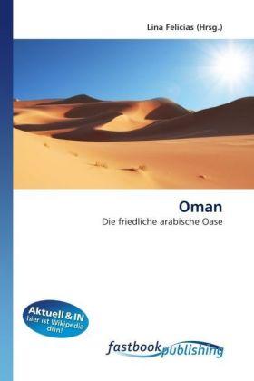 Oman - Die friedliche arabische Oase