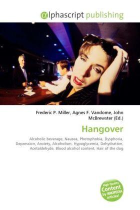 Hangover - Miller, Frederic P. (Hrsg.) / Vandome, Agnes F. (Hrsg.) / McBrewster, John (Hrsg.)