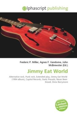 Jimmy Eat World: Alternative rock, Punk rock, Extended play, Jimmy Eat World  (1994 album), Capitol Records, Static Prevails, Never Been  Kissed, Drew Barrymore