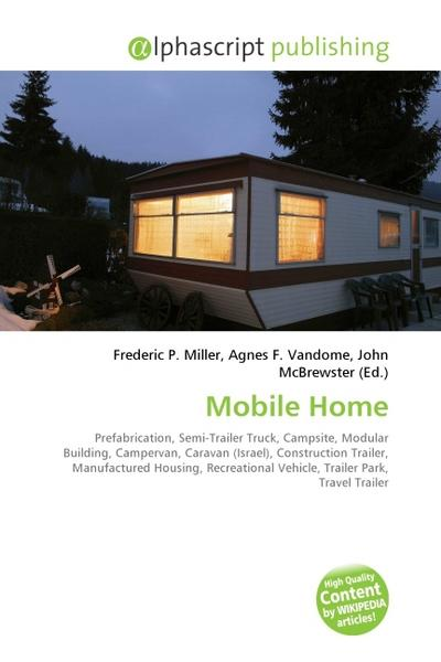 Mobile Home - Frederic P. Miller