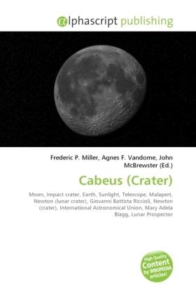 Cabeus (Crater) - Miller, Frederic P. (Hrsg.) / Vandome, Agnes F. (Hrsg.) / McBrewster, John (Hrsg.)