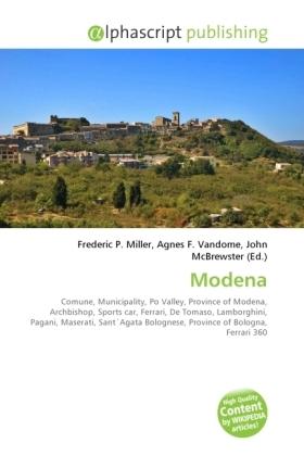 Modena - Miller, Frederic P. (Hrsg.) / Vandome, Agnes F. (Hrsg.) / McBrewster, John (Hrsg.)