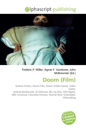 Doom (Film) - Miller, Frederic P. (Hrsg.) / Vandome, Agnes F. (Hrsg.) / McBrewster, John (Hrsg.)