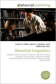 Historical Linguistics - Frederic P. Miller, Agnes F. Vandome, John McBrewster