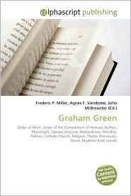 Graham Green - Frederic P. Miller, Agnes F. Vandome, John McBrewster