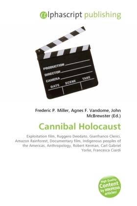Cannibal Holocaust - Miller, Frederic P. (Hrsg.) / Vandome, Agnes F. (Hrsg.) / McBrewster, John (Hrsg.)