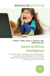 Game Artificial Intelligence - Frederic P. Miller