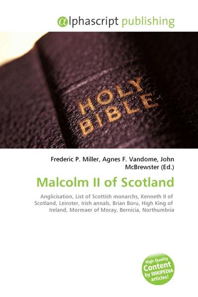 Malcolm II of Scotland - Frederic P. Miller