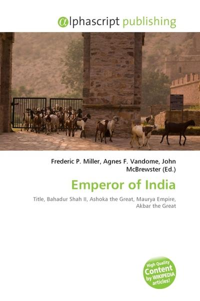 Emperor of India - Frederic P. Miller