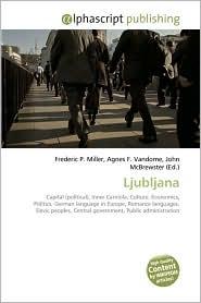 Ljubljana - Frederic P. Miller