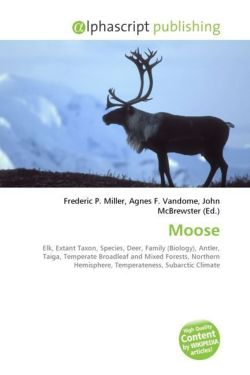 Moose: Elk, Extant Taxon, Species, Deer, Family (Biology), Antler, Taiga, Temperate Broadleaf and Mixed Forests, Northern Hemisphere, Temperateness, Subarctic Climate