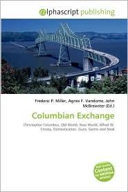 Columbian Exchange - Frederic P. Miller, Agnes F. Vandome, John McBrewster