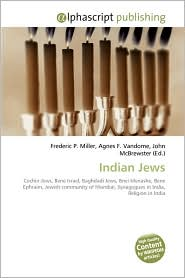 Indian Jews - Frederic P. Miller, Agnes F. Vandome, John McBrewster