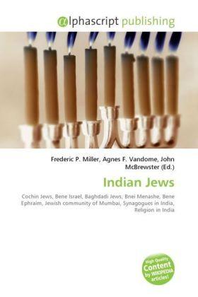 Indian Jews - Miller, Frederic P. (Hrsg.) / Vandome, Agnes F. (Hrsg.) / McBrewster, John (Hrsg.)