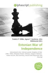 Estonian War of Independence - Frederic P. Miller