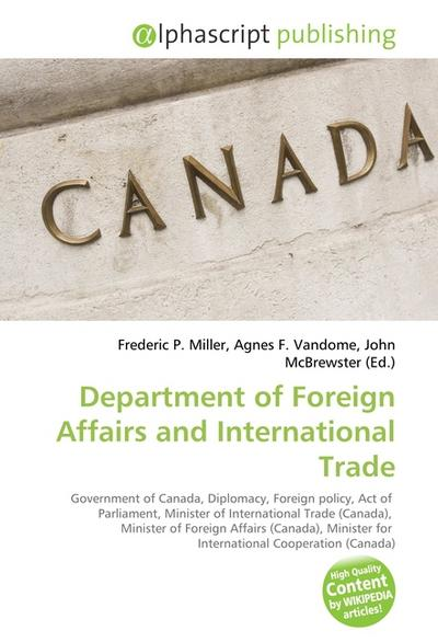 Department of Foreign Affairs and International Trade - Frederic P. Miller