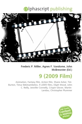 9 (2009 Film) - Miller, Frederic P. (Hrsg.) / Vandome, Agnes F. (Hrsg.) / McBrewster, John (Hrsg.)