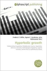 Hyperbolic Growth - Frederic P. Miller, Agnes F. Vandome, John McBrewster