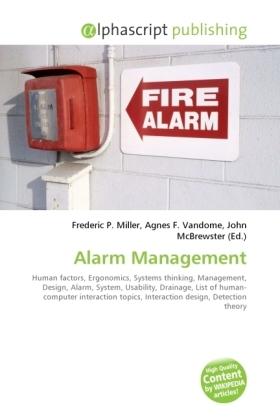 Alarm Management - Miller, Frederic P. (Hrsg.) / Vandome, Agnes F. (Hrsg.) / McBrewster, John (Hrsg.)