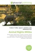 Animal Rights Militia: Animal rights, Direct action, Cruelty to animals, Animal Liberation Front, Nonviolent resistance, Politically motivated ... Animal liberation movement, Letter bomb